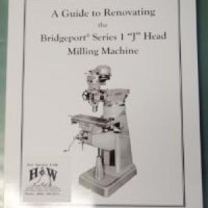 "BRM-J - Guide to Renovating the ""J"" Head Machine"