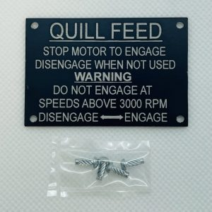 1581 - Quill Feed Name Plate